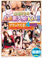 10 Country-wide A-Class Amateur Girls!! Deluxe 2 - 4 Hours Download