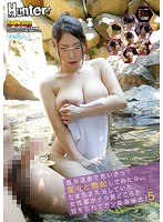 Look What Happened When I Tried Getting Hard at the Coed Hot Spring. I Happened To Be Bathing When Some Women Didn't Just Glance At Me, They Were Staring And Then They Came Closer! 5 下載