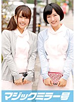 Miyu (18) & Aki (18) Magic Mirror Number Foursome with 2 Girls Who Want To be Dental Hygienists! Download