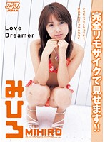 Love Dreamer  Mihiro - Completely Re-censored (53mrjj00006)