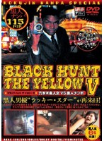 BLACK HUNT THE YELLOW 5 Download