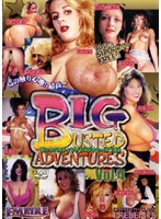 BIG BUSTED ADVENTURES vol. 4 下載