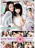 Girls Talk 032 When A Woman Teacher Loves A Schoolgirl... Download