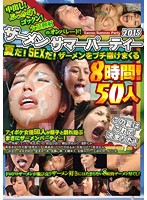 Creampies! Bukkake! Cum Swallowing! Tons Of Cum On Face! Semen Summer Party 2015! SEX! 8 Hours Of Semen-showering Frenzy! (idbd00649)