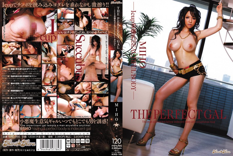 KIRD-168 Big Soft BEAUTIFUL BODY-MIHO THE PERFECT GAL-Icup