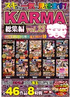 Presented Complete and Unabridged! KARMA Highlights vol. 23 Download