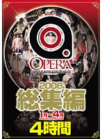OPERA Highlights of January - April 2008 Download