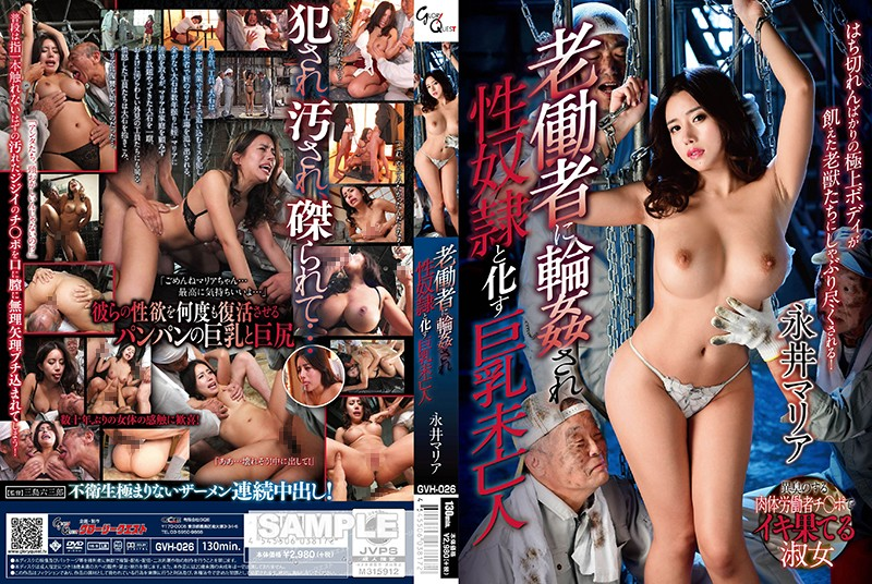GVH-026 This Big TIts Widow Got G*******g Fucked By These Geriatric Workers Maria Nagai