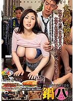 My Wife Got Fucked At A Hot Pot Party Asahi Nishiyama Download
