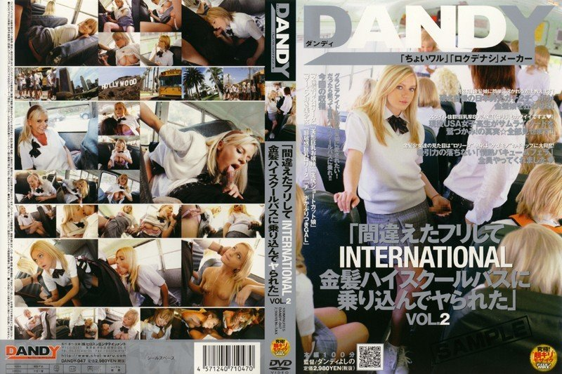 """DANDY-047 japanese sex """"Oops! Bus Fucking INTERNATIONAL – Blonde Rides in High School Bus and Gets Ridden"""" vol. 2"""