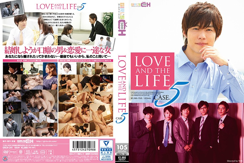 GRCH-241 xxx girls LOVE AND THE LIFE CASE. 5
