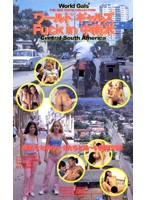 World Gals Fuck in South America Download