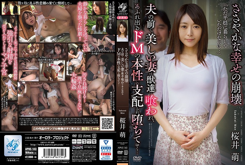 [APNS-143]The Destruction Of What Little Happiness We Had While Her Husband Watched, His Beautiful Wife Was Ravaged By Lustful Beasts, And As Her Maso Desires Began To Bubble To The Surface, She Allowed Herself To Be Dominated And Defiled… Moe Sakurai