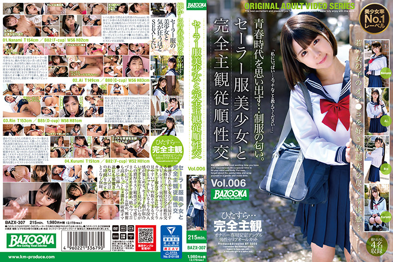 BAZX-307  POV Sex With A Beautiful Girl In Sailor Uniform vol. 006