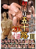 First Time In Her 50s 20 Ladies III 4 Hours Download