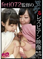 feti 072 Director's Choice Lesbian Videos For You To Cum By 02 Mana & Natsuki Download