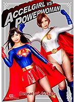 Accel Girl vs Power Woman: Defeat of Justice Download