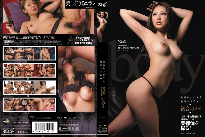 IPTD-774 Ultimate BODY and Supreme SEX - Minori Hatsune