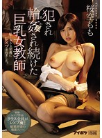 The Busty Female Teacher Who Was Repeatedly Raped And Gang Banged. Momo Sakura Download
