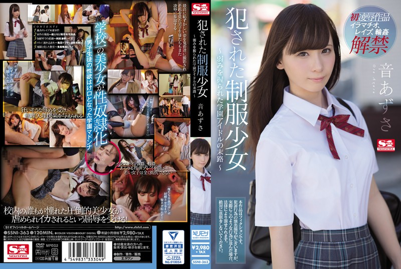 SSNI-363 A Schoolgirl In Uniform Gets Raped. Azusa Oto. ~The Fate of A School Idol Desperate To Keep A Secret~ Azusa Oto