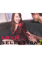 LOVE SELECTION 2 Download